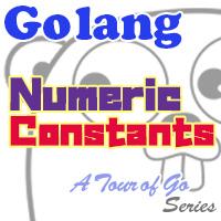 【Go言語】数字な定数 Numeric Constants - サムネイル