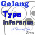 【Go言語】型を推理する Type inference - サムネイル
